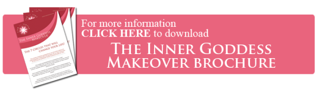 Click here to download The Inner Goddess Makeover brochure